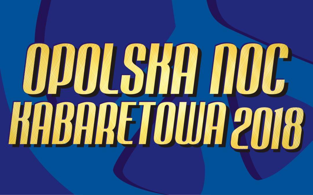 Opolska Noc Kabaretowa 2018