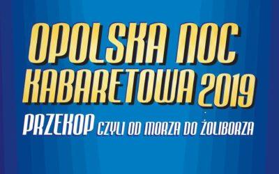 Opolska Noc Kabaretowa 2019