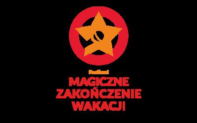 Festiwal Magiczne Zakończenie Wakacji!