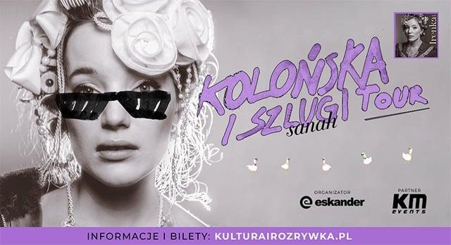 sanah – Kolońska i Szlugi tour